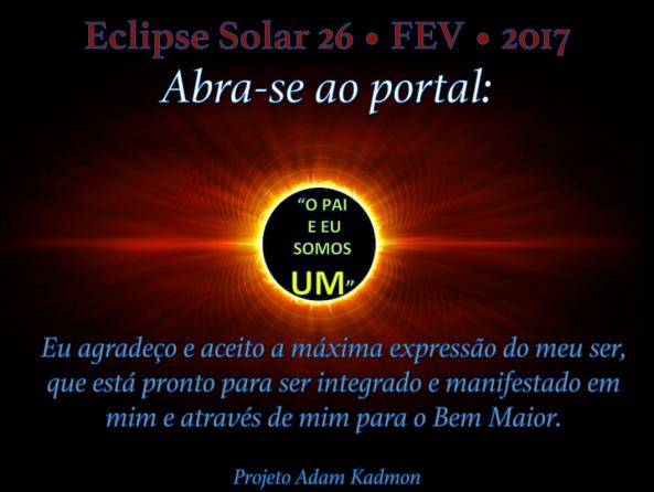 Eclipse Solar 26 • FEV • 2017 • Projeto Adam Kadmon