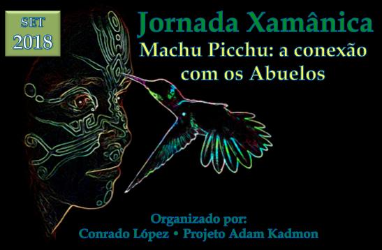 Jornada Xamanica • Machu Picchu • Conrado López
