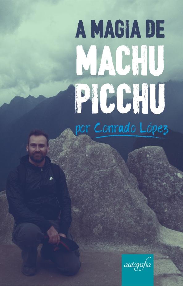 Livro A Magia de Machu Picchu