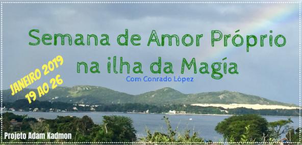 Semana de Amor Próprio na Ilha da Magia com Conrado López