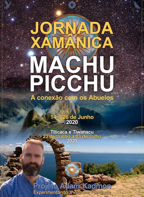 Viagens Sagradas • Machu Picchu • Titicaca e Tiwanacu JUNHO 2020 com Conrado López